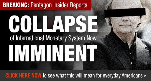 BREAKING: Pentagon Insider Reports Collapse of International Monetary System Now Imminent